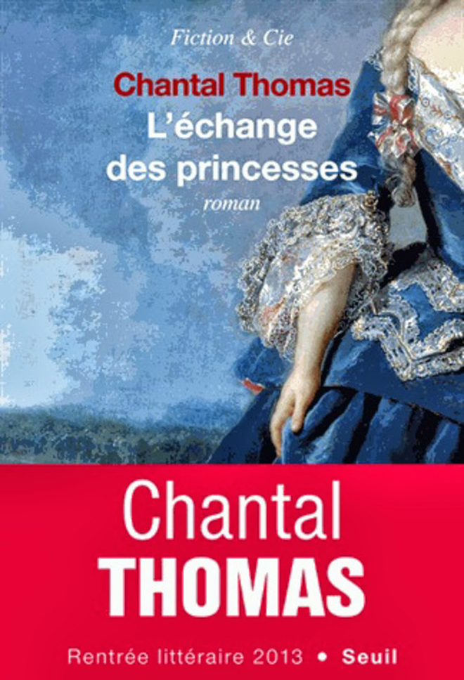 Chantal Thomas l'Échange des Princesses