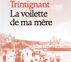 La voilette de ma mère - Roman de Nadine Trintignant - Edition Fayard