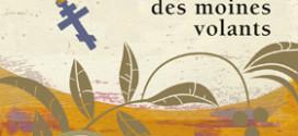 La confrérie des moines volants - Roman de Metin Arditi - Edition Points