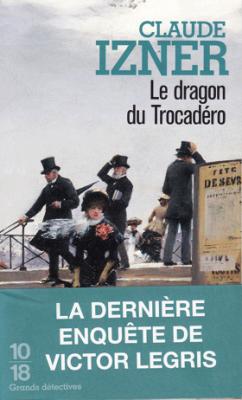 le-dragon-du-trocadera-Claude-Izner