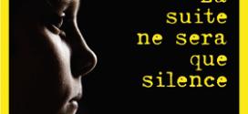 La suite ne sera que silence - Roman de Christian Bindner - Editions Le Passeur Editeur