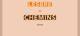 chemins - Roman de Michèle Lesbre - Editions Sabine Wespieser