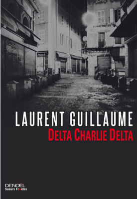 Delta Charly Delta Laurent Guillaume