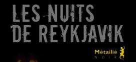 Les nuits de Reykjavik - Roman de Arnaldur Indridason - Editions Métailié Noir