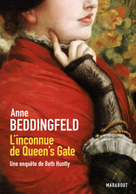 L'inconnue de Queens Gate - Anne Beddingfeld - Editions Marabout