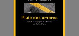 Pluie des ombres - Daniel Quiros - Editions l'Aube Noire