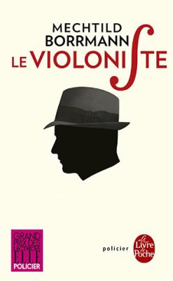 Le violoniste - Mechtildt Borrman - Editions Le Livre de Poche