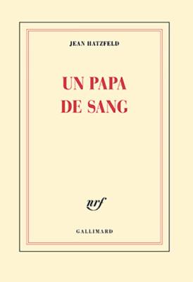 Un papa de sang - Jean Hitzfeld - Editions Gallimard