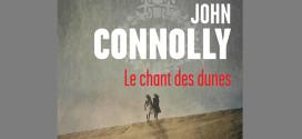 Le chant des dunes - John Connolly - Editions Presse de la Cité